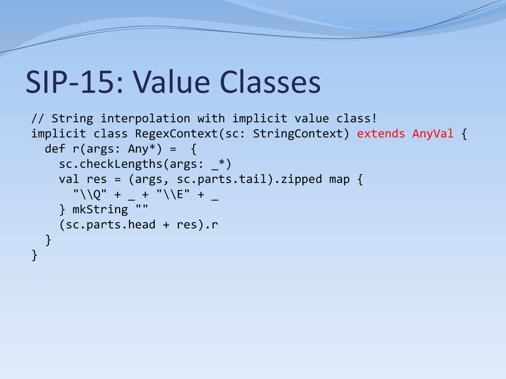 SIP-15: Value Classes // String interpolation w...