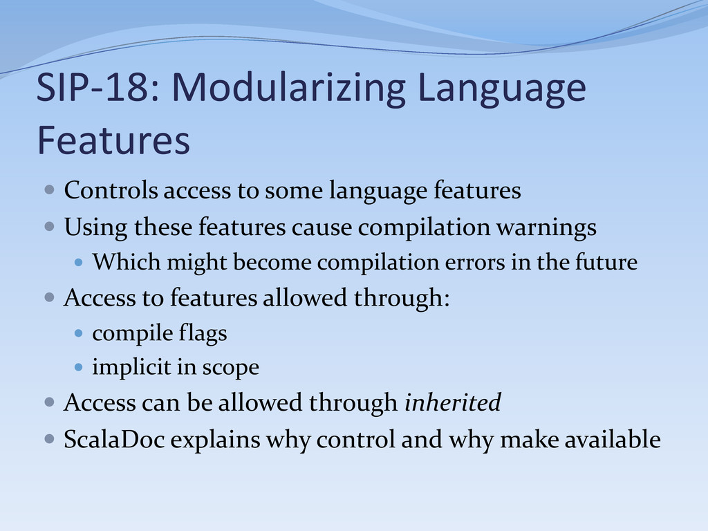  Controls access to some language features  U...