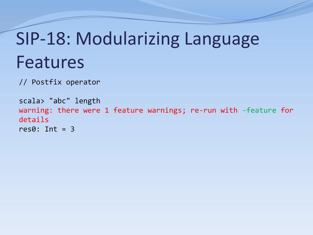 SIP-18: Modularizing Language Features // Postf...