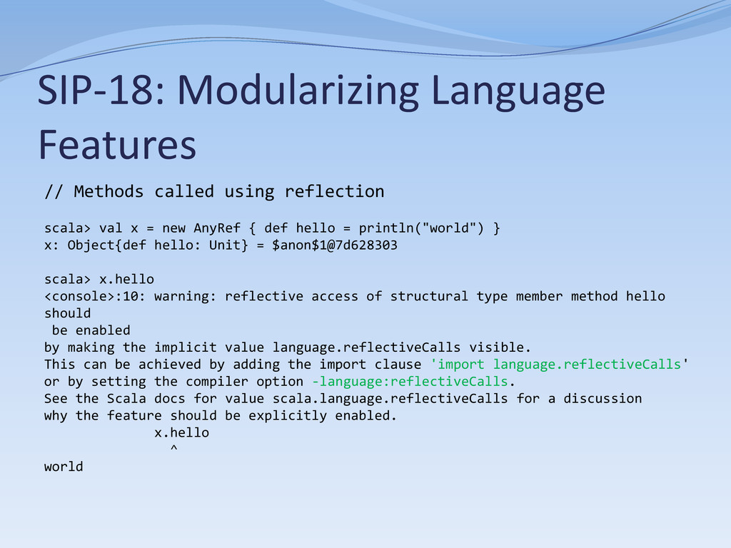 SIP-18: Modularizing Language Features // Metho...