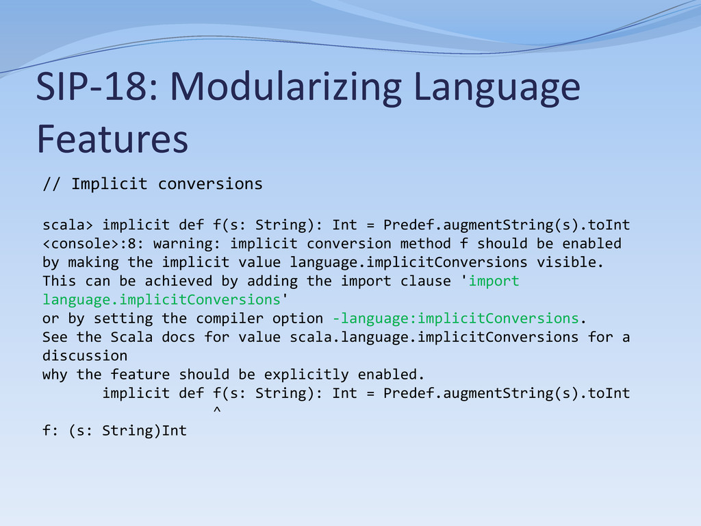 SIP-18: Modularizing Language Features // Impli...