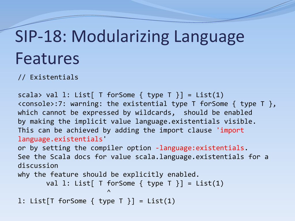 SIP-18: Modularizing Language Features // Exist...