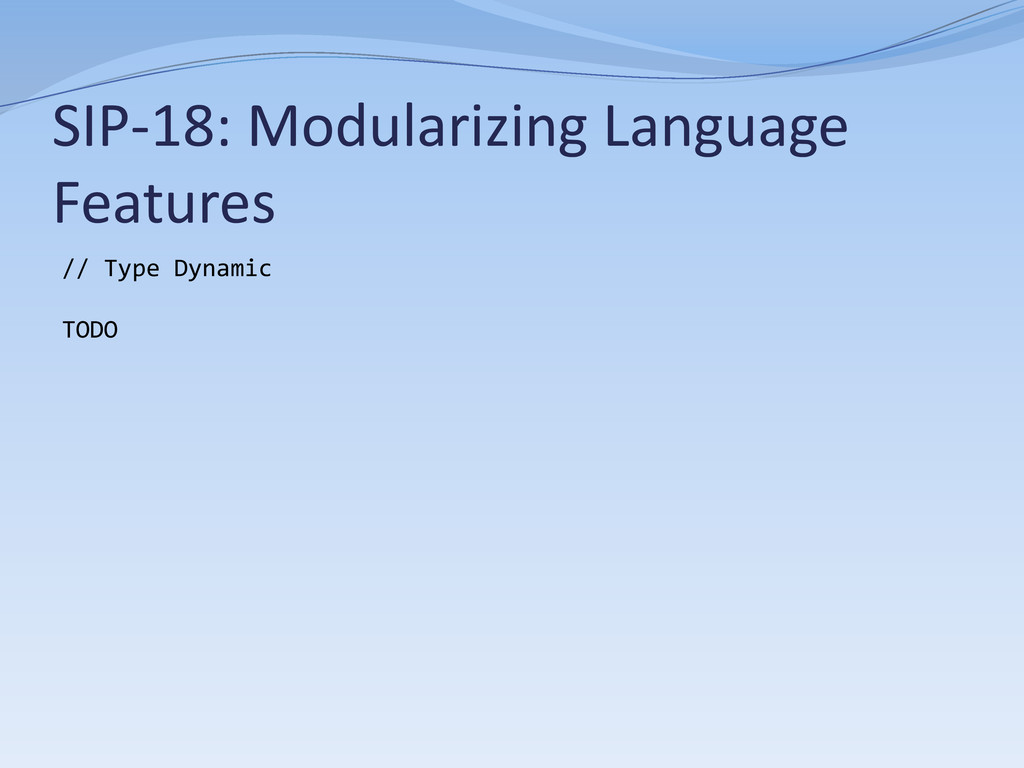 SIP-18: Modularizing Language Features // Type ...