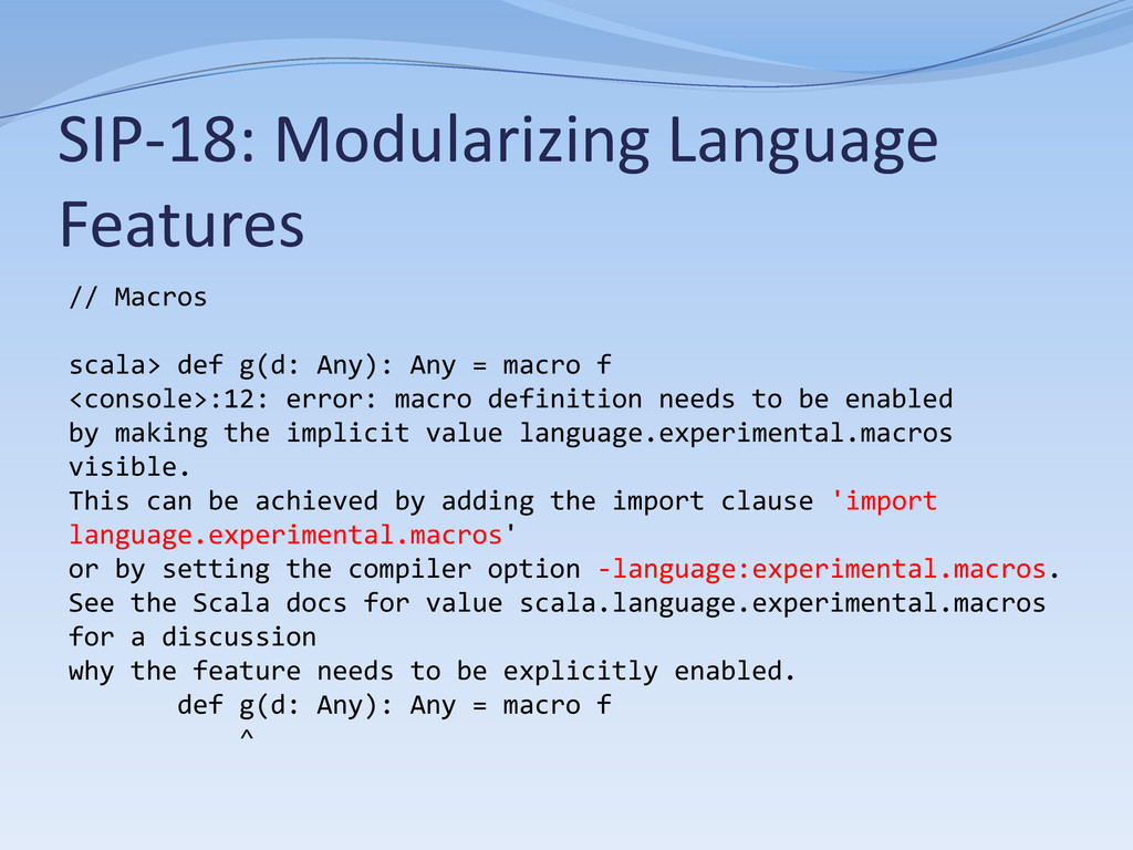 SIP-18: Modularizing Language Features // Macro...