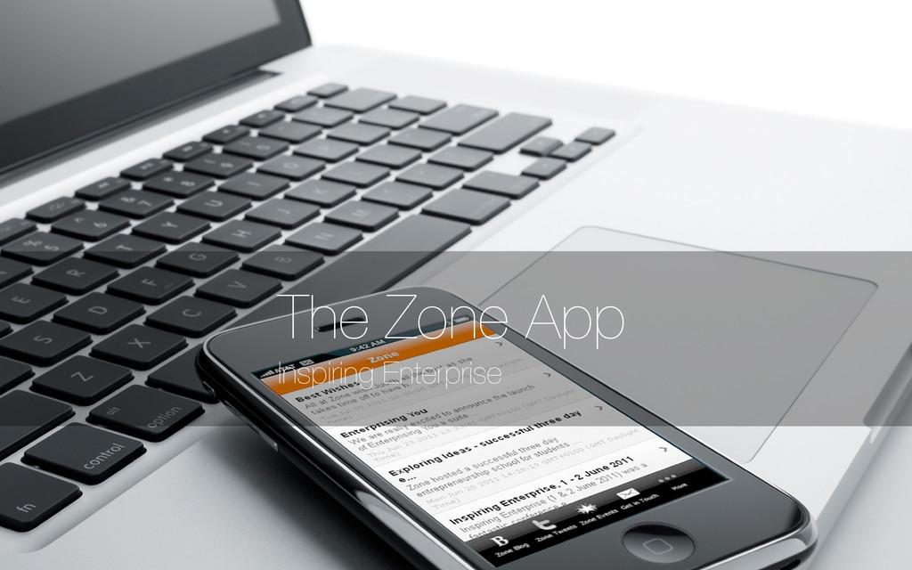 Inspiring Enterprise The Zone App