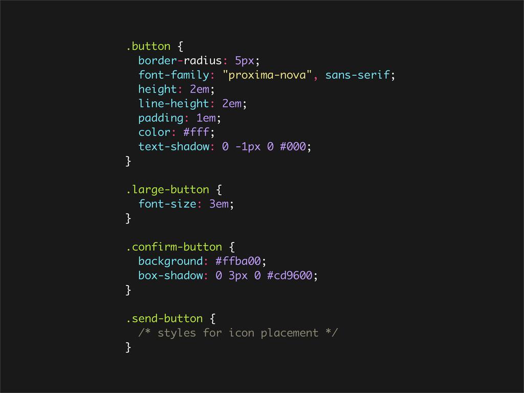 """.button { border-radius: 5px; font-family: """"pro..."""