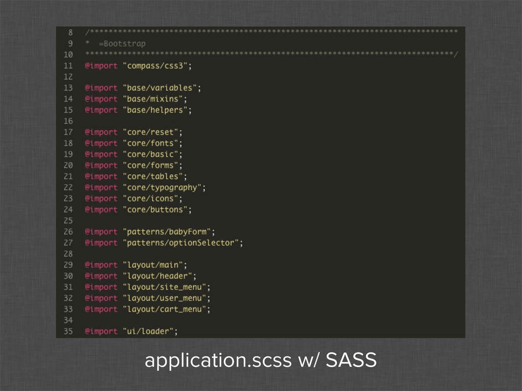 application.scss w/ SASS