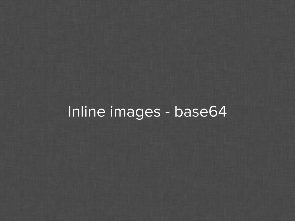 Inline images - base64