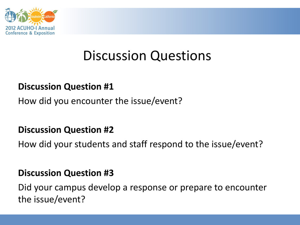 Discussion Questions Discussion Question #1 How...