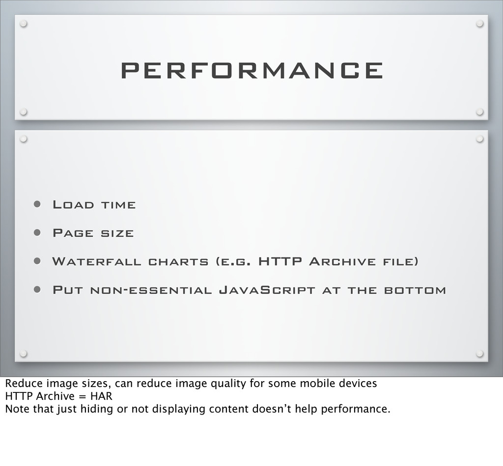 PERFORMANCE • Load time • Page size • Waterfall...