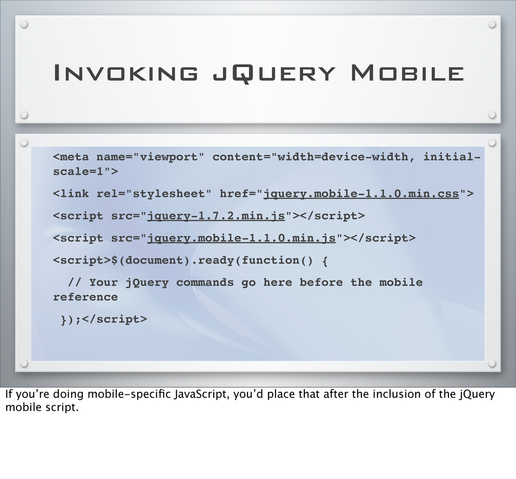 "Invoking jQuery Mobile <meta name=""viewport"" co..."