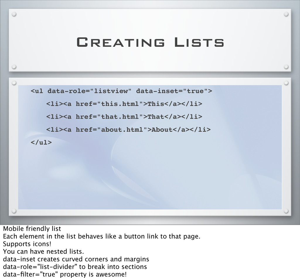 """Creating Lists <ul data-role=""""listview"""" data-in..."""
