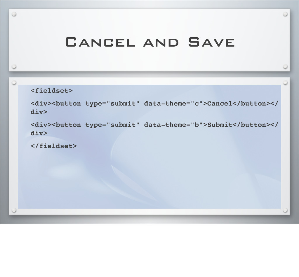 "Cancel and Save <fieldset> <div><button type=""s..."