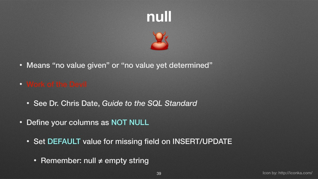 """null • Means """"no value given"""" or """"no value yet ..."""