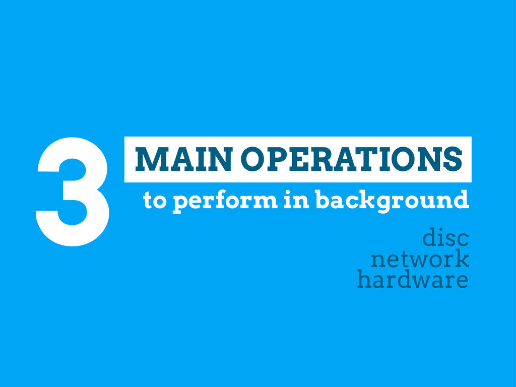 3 disc network hardware MAIN OPERATIONS to perf...