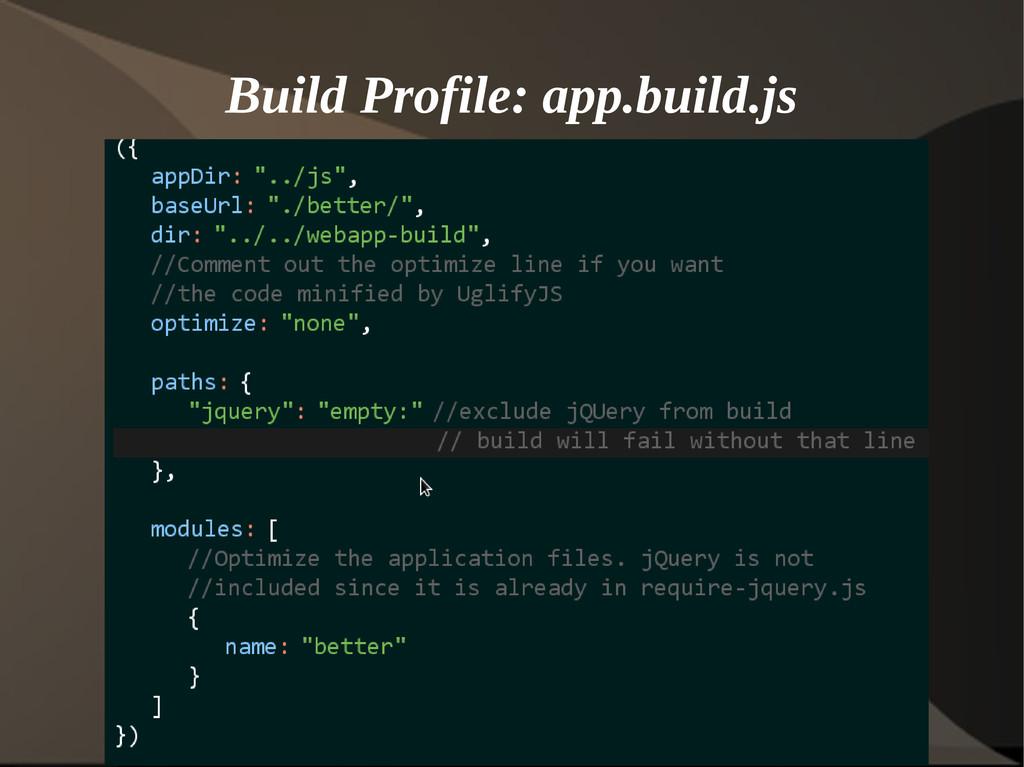 Build Profile: app.build.js
