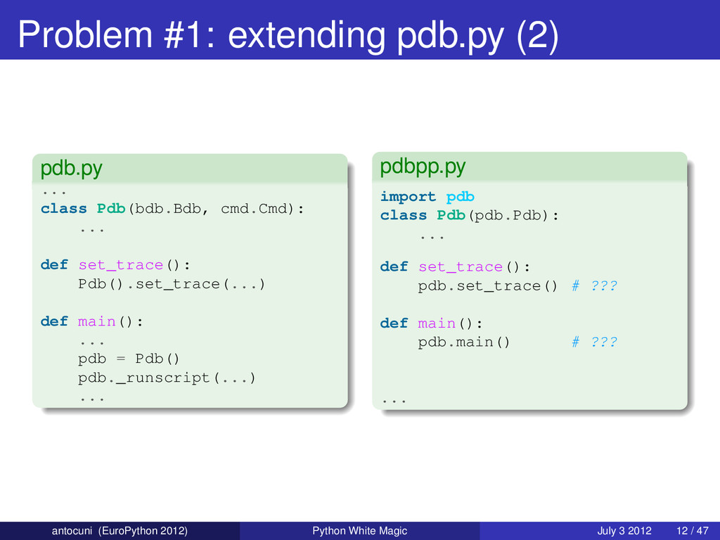 Problem #1: extending pdb.py (2) pdb.py ... cla...
