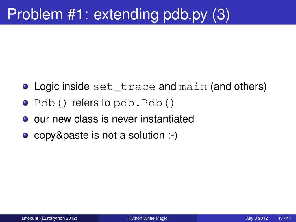 Problem #1: extending pdb.py (3) Logic inside s...
