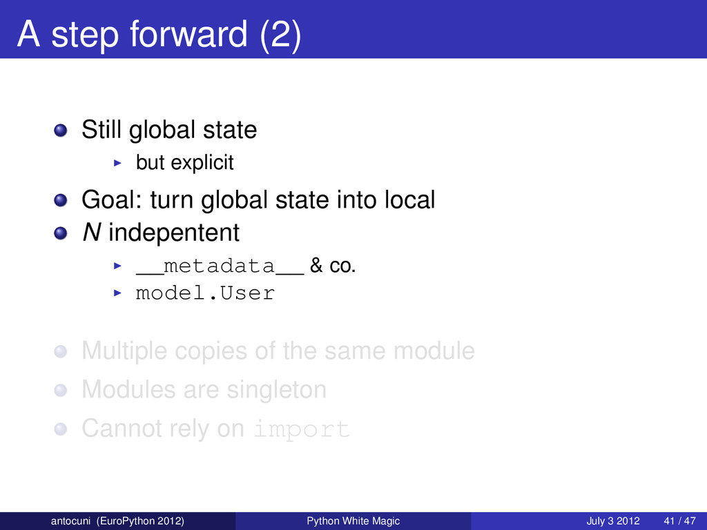 A step forward (2) Still global state but expli...
