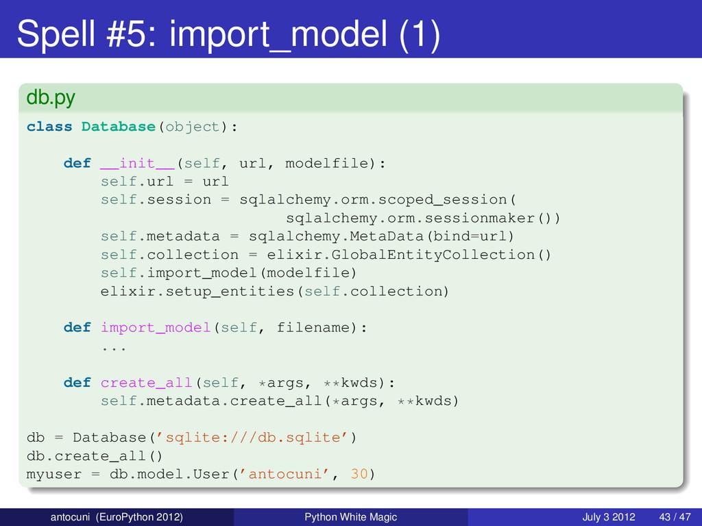 Spell #5: import_model (1) db.py class Database...