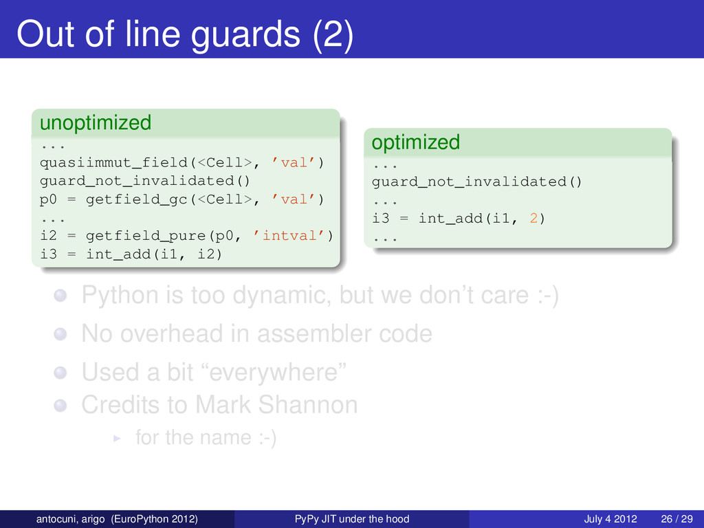 Out of line guards (2) unoptimized ... quasiimm...