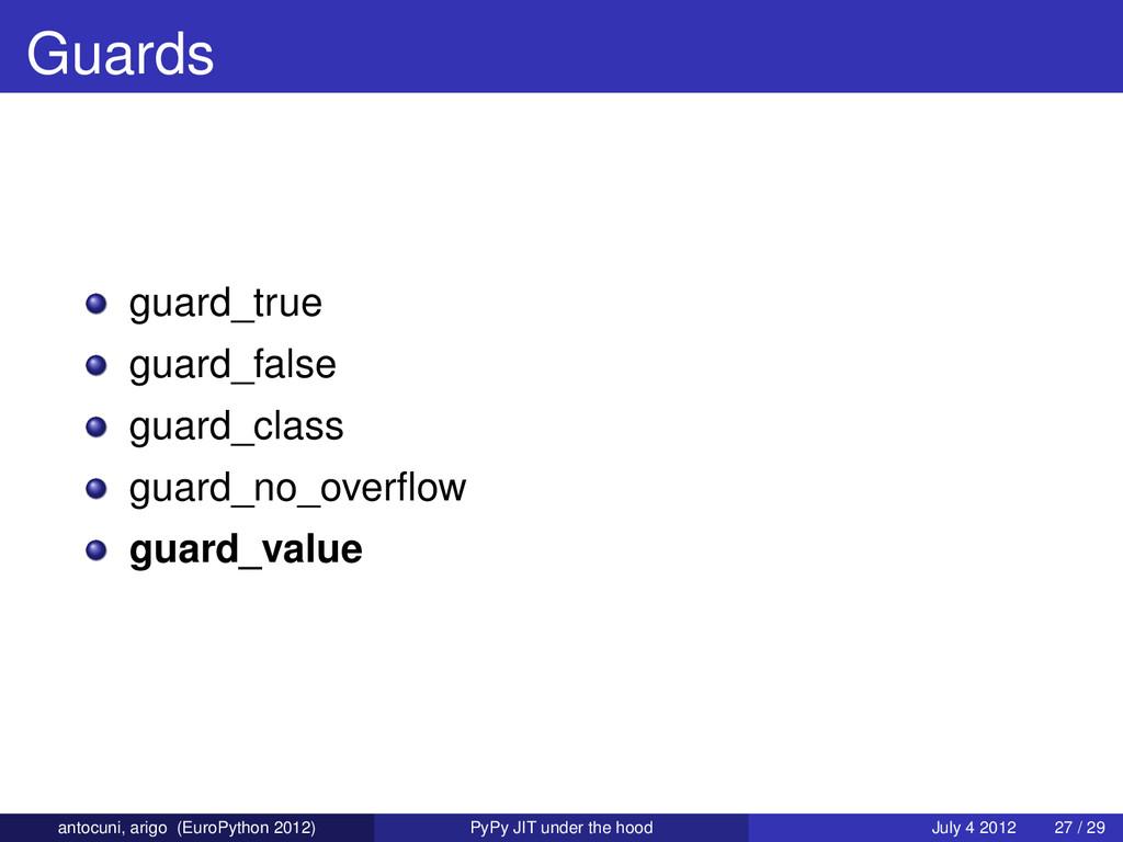 Guards guard_true guard_false guard_class guard...