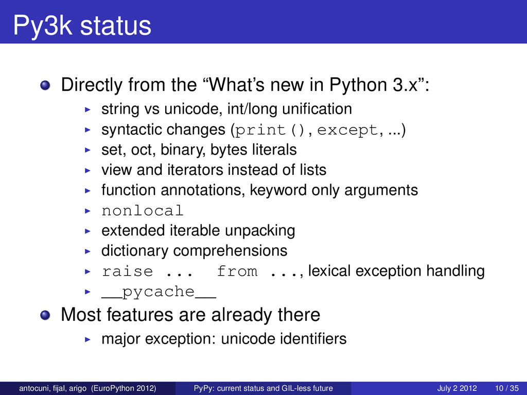 "Py3k status Directly from the ""What's new in Py..."