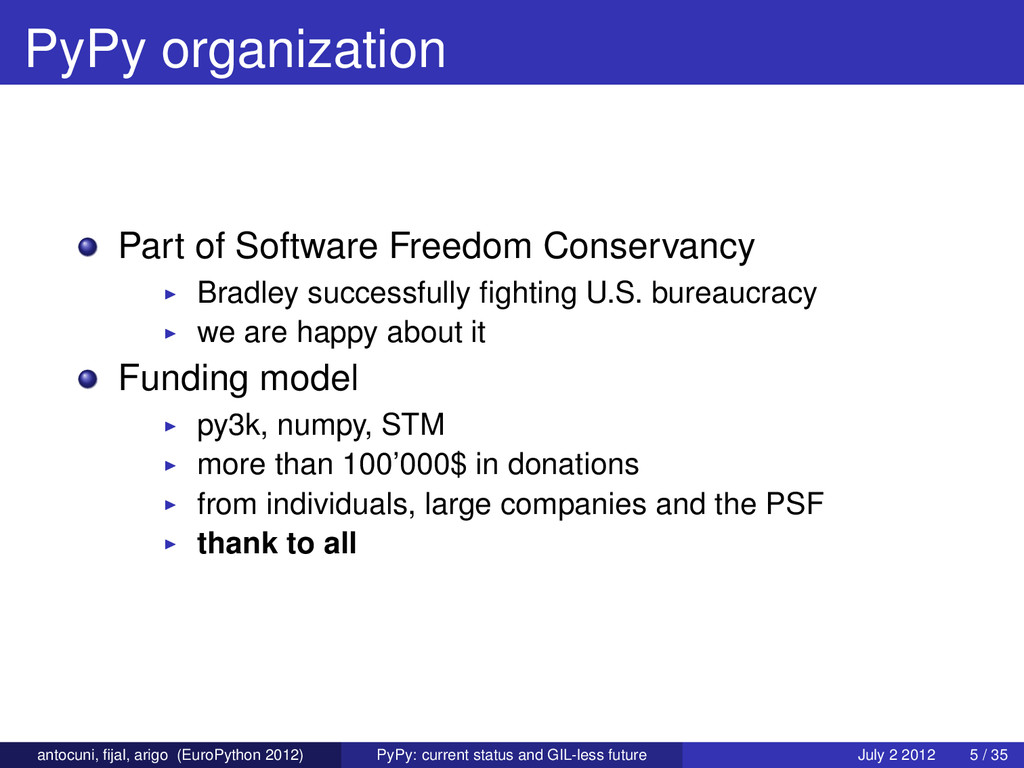 PyPy organization Part of Software Freedom Cons...