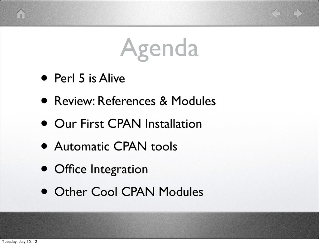 Agenda • Perl 5 is Alive • Review: References &...