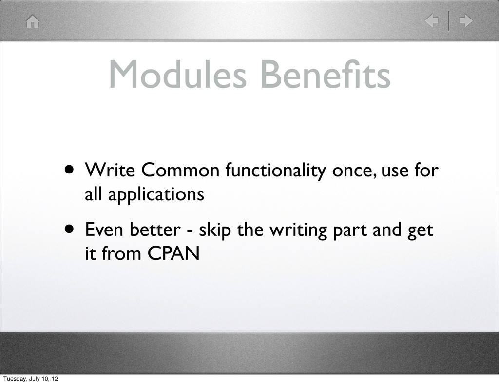 Modules Benefits • Write Common functionality on...