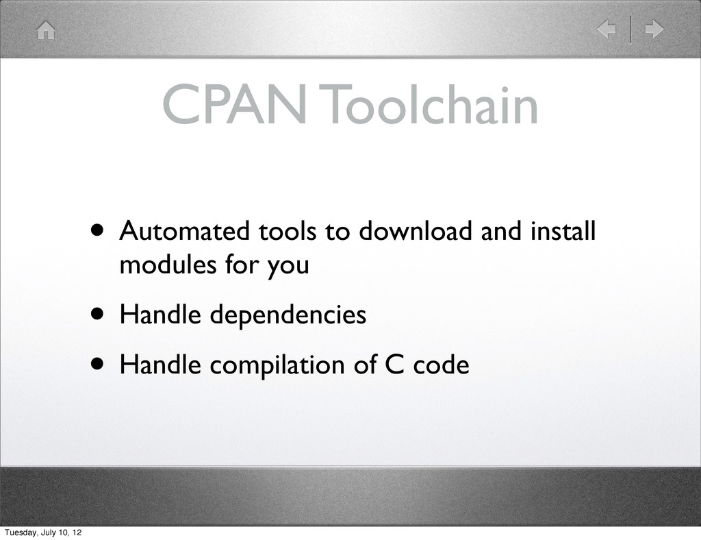 CPAN Toolchain • Automated tools to download an...