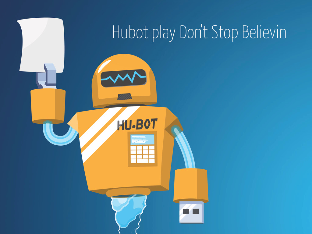 Hubot play Don't Stop Believin