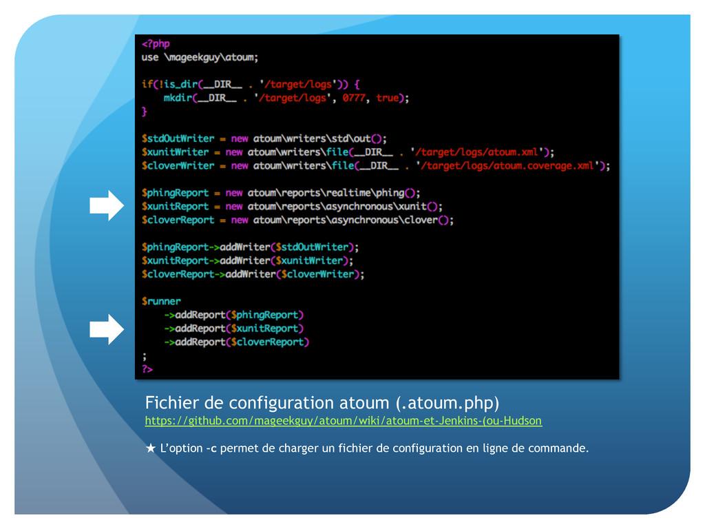 Fichier de configuration atoum (.atoum.php) htt...