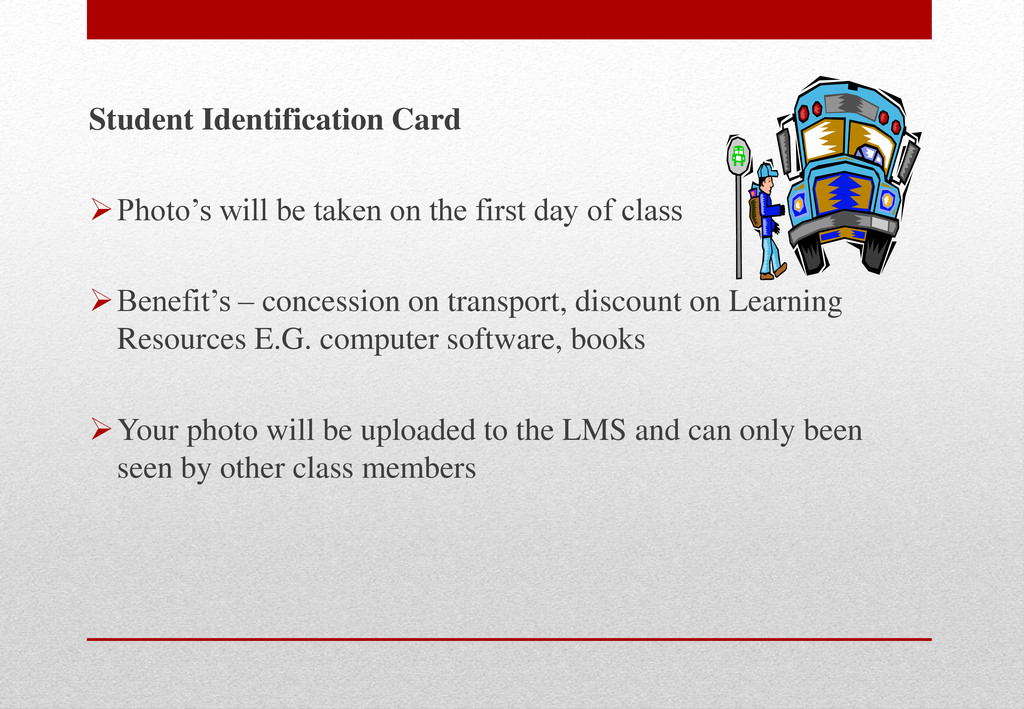 Student Identification Card Photo's will be ta...
