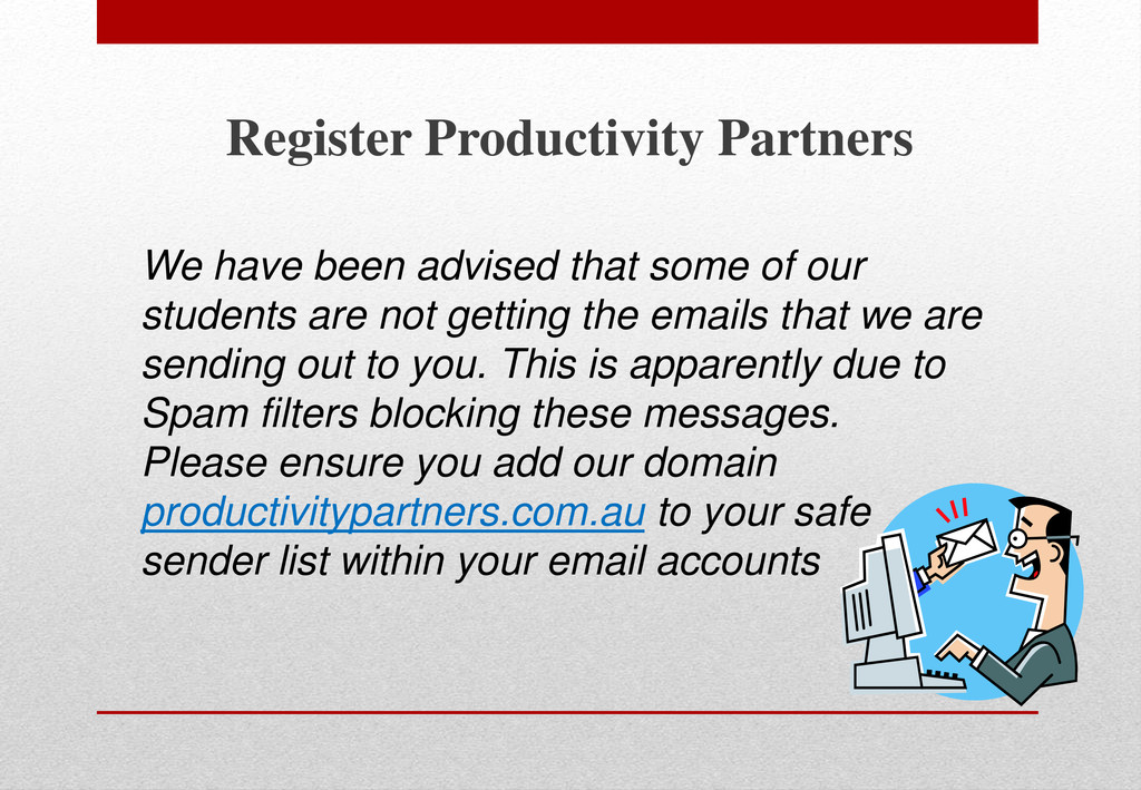 Register Productivity Partners We have been adv...