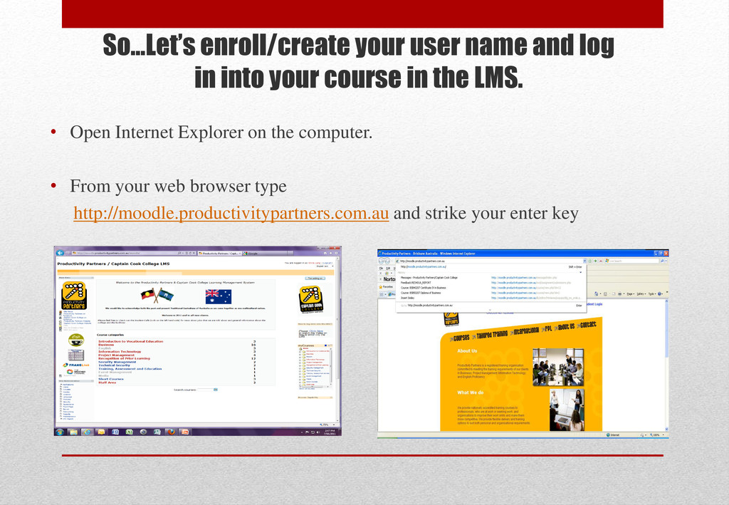 So…Let's enroll/create your user name and log i...