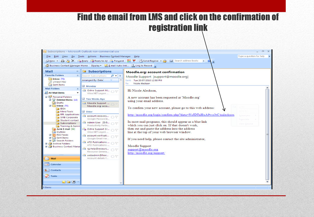 Find the email from LMS and click on the confir...
