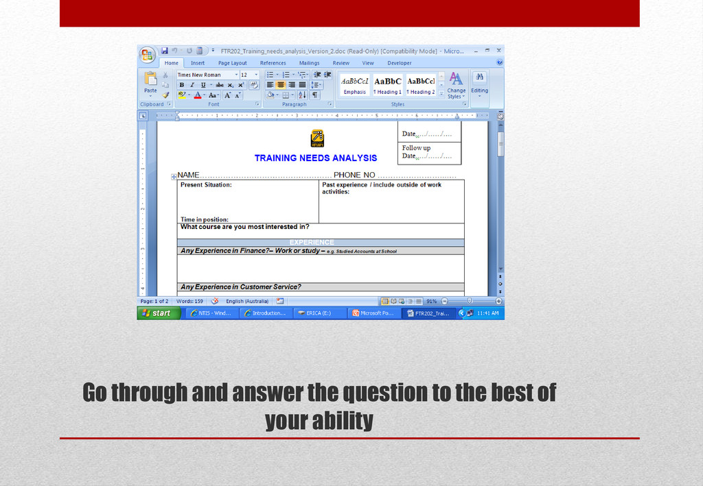 Go through and answer the question to the best ...