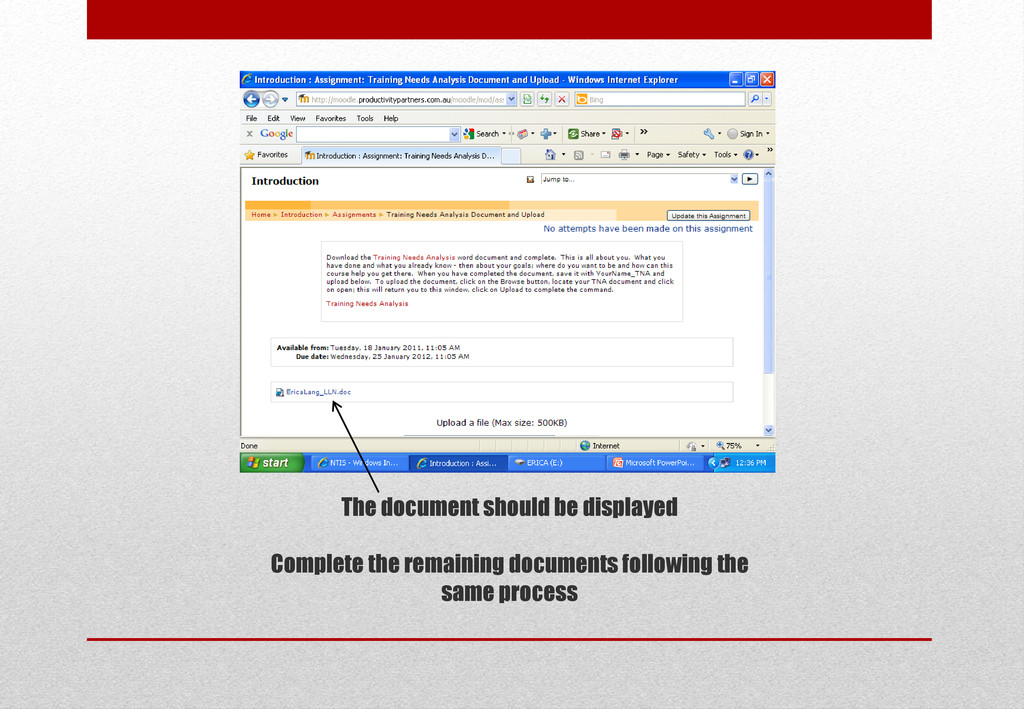 The document should be displayed Complete the r...