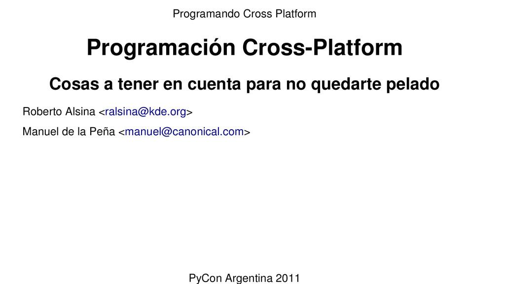 Programación Cross-Platform Cosas a tener en cu...