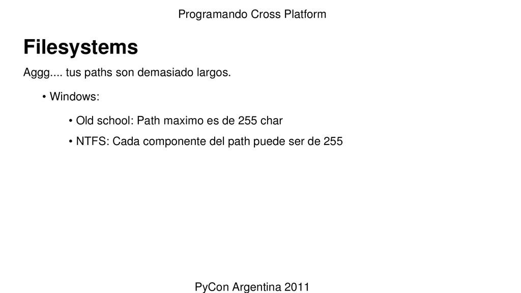 Filesystems Aggg.... tus paths son demasiado la...
