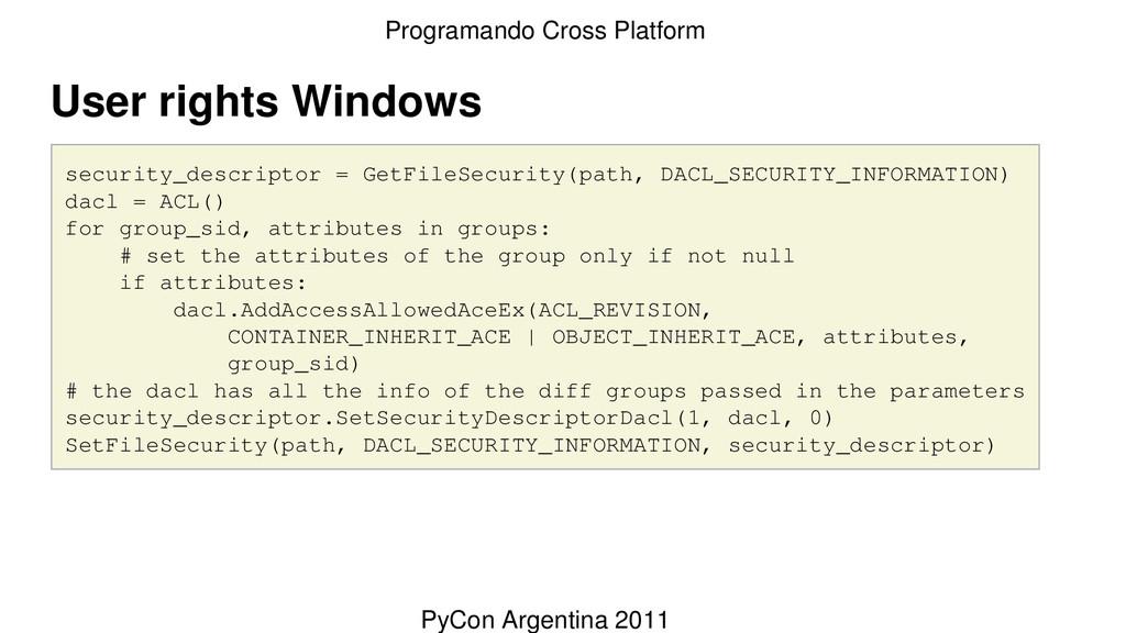 User rights Windows security_descriptor = GetFi...
