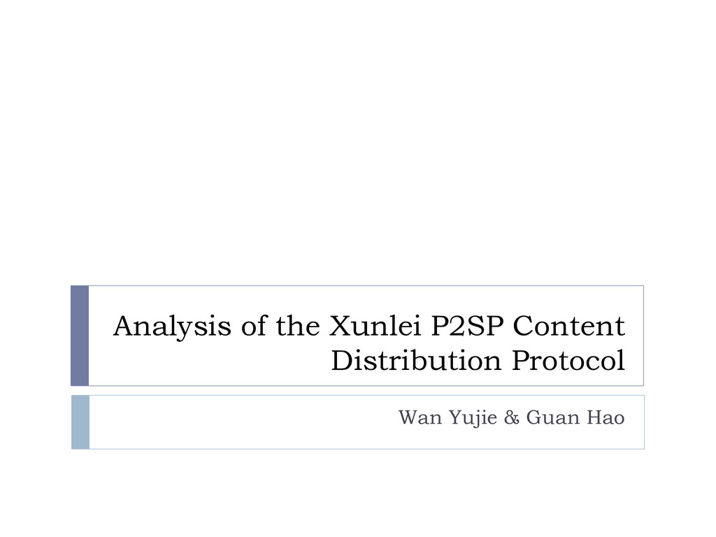Analysis of the Xunlei P2SP Content Distributio...