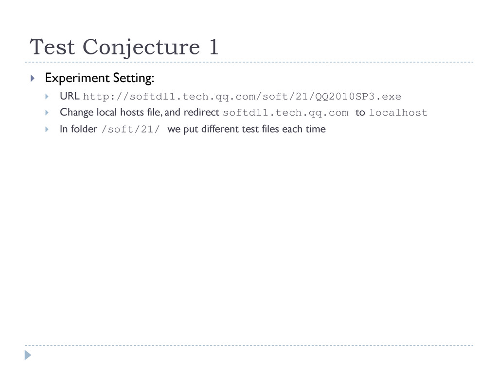 Test Conjecture 1  Experiment Setting:  URL h...