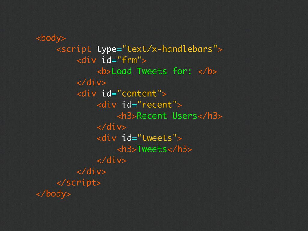 "<body> <script type=""text/x-handlebars""> <div i..."