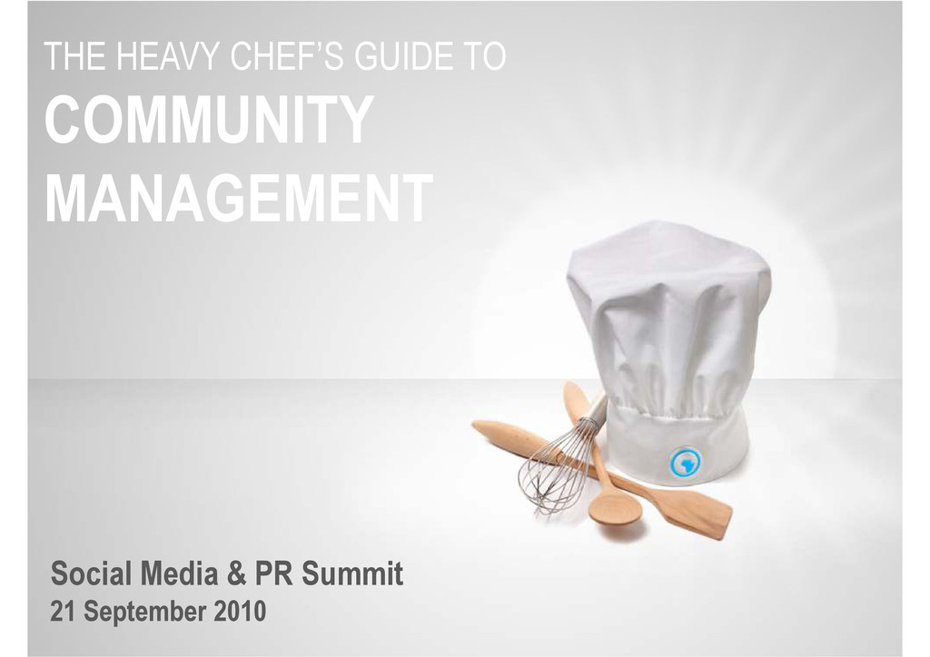 THE HEAVY CHEF'S GUIDE TO COMMUNITY MANAGEMENT ...