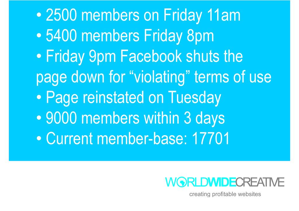 • 2500 members on Friday 11am • 5400 members Fr...