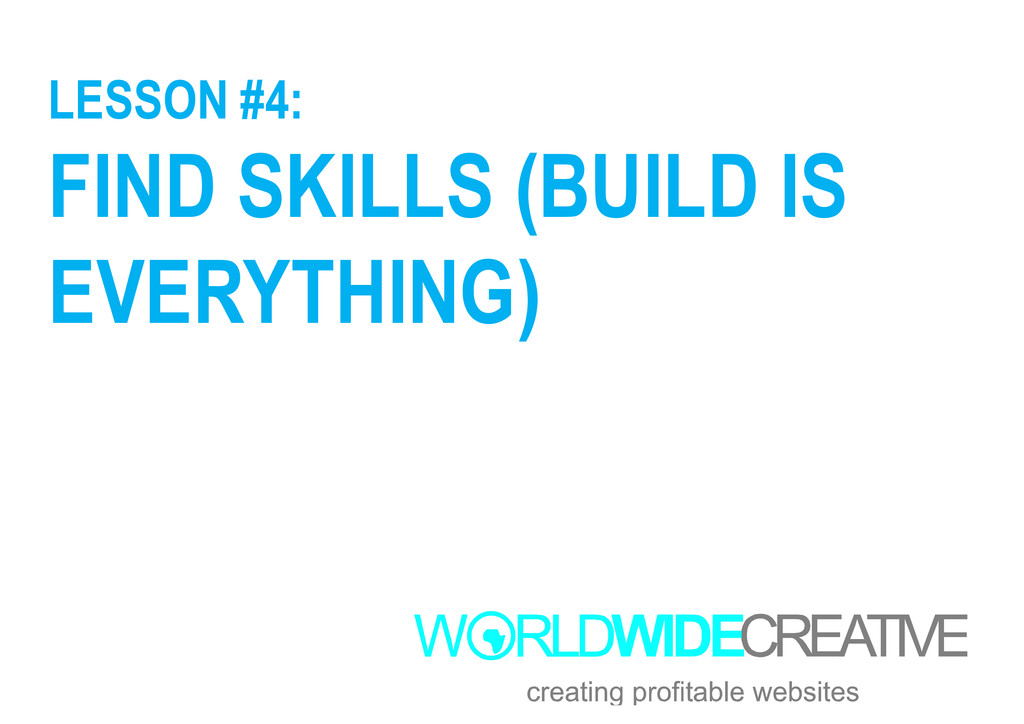 LESSON #4: FIND SKILLS (BUILD IS EVERYTHING) EV...