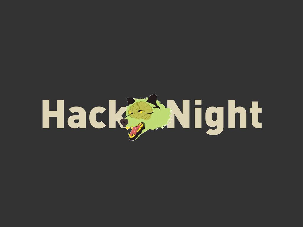 Hack Night