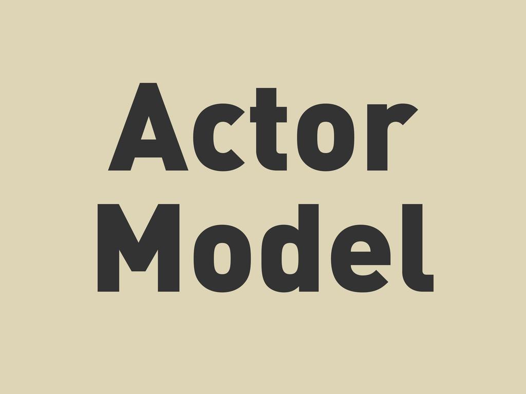 Actor Model